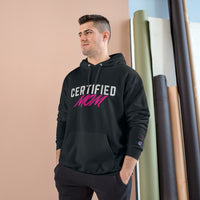 Certified Mom Champion Hoodie