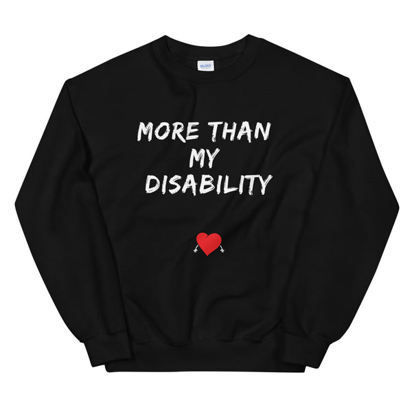 More Than My Disability Unisex Sweatshirt