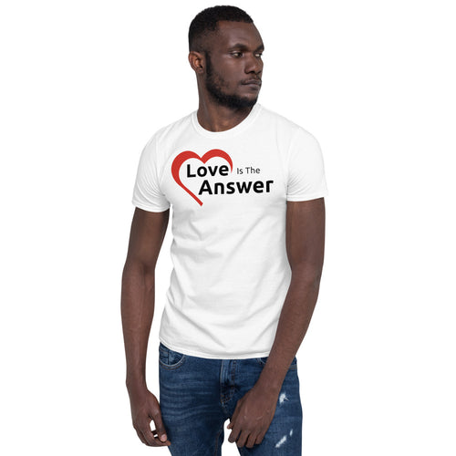 Short-Sleeve Unisex T-Shirt - Love Is The Answer Charity