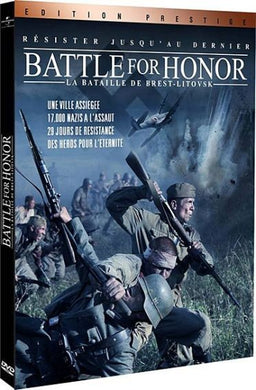 BATTLE FOR HONOR. LA BATAILLE DE BREST-LITOVSK