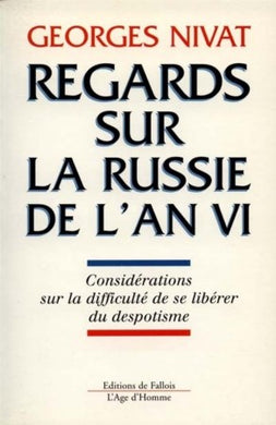 REGARDS SUR LA RUSSIE AN VI