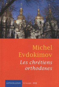 LES CHRETIENS ORTHODOXES
