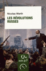 LES REVOLUTIONS RUSSES