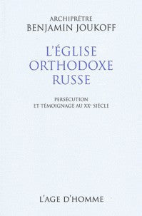 L'EGLISE ORTHODOXE RUSSE