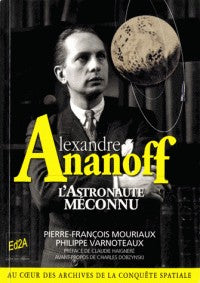 ALEXANDRE ANANOFF L'ASTRONOTE MECONNU