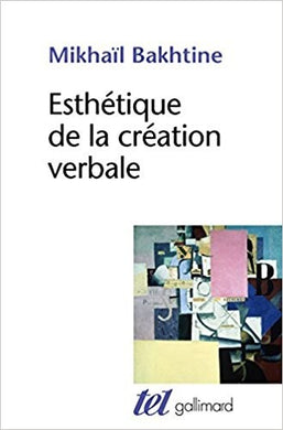 ESTHETIQUE DE LA CREATION VERBALE