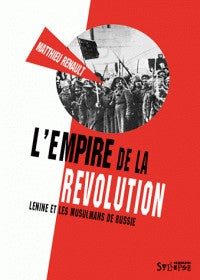 L'EMPIRE DE LA REVOLUTION