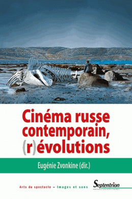 CINEMA RUSSE CONTEMPORAIN. REVOLUTIONS