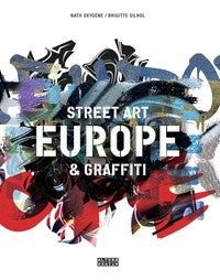 EUROPE. STREET ART & GRAFFITI