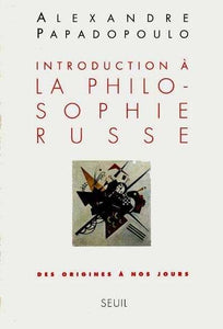 INTRODUCTION A LA PHILOSOPHIE RUSSE