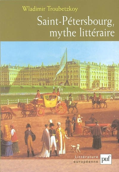 SAINT PETERSBOURG MYTHE LITTERAIRE
