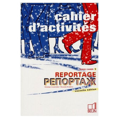 REPORTAGE 1 CAHIERS D'ACTIVITES