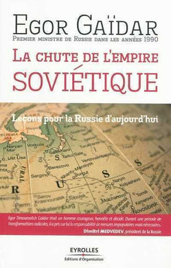 LA CHUTE DE L'EMPIRE SOVIETIQUE