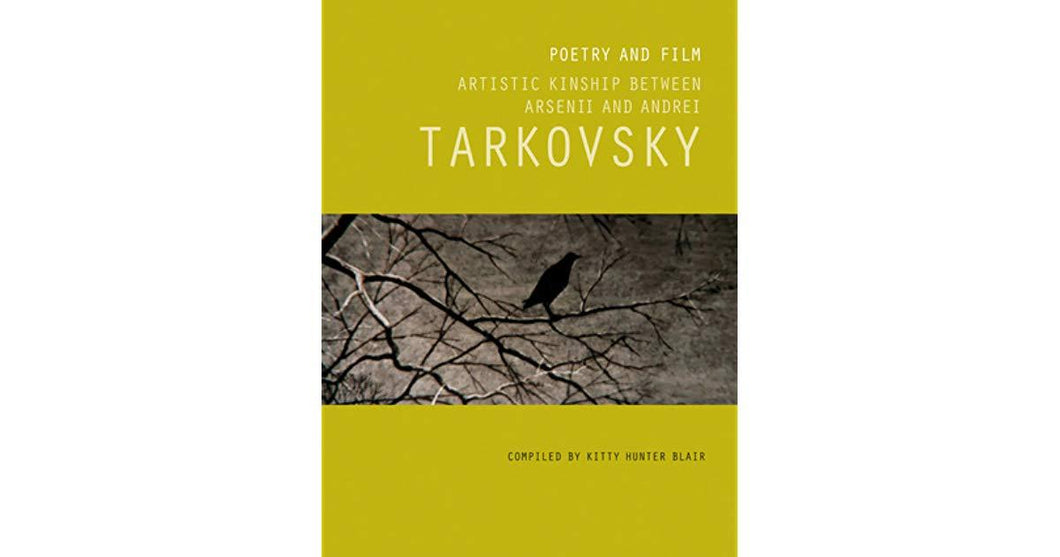 POETRY AND FILM. ARTISTIC KINSHIP BETWEEN ARSENII AND ANDREI TARKOVSKY