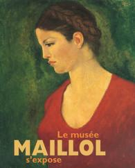 LE MUSEE MAILLOL S'EXPOSE