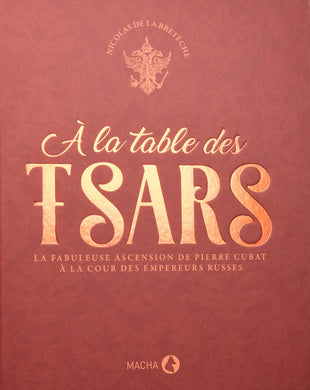 A LA TABLE DES TSARS
