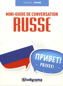 MINI GUIDE DE CONVERSATION EN RUSSE