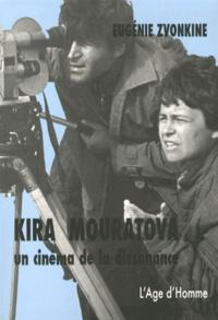 KIRA MOURATOVA UN CINEMA DE LA DISSONANCE