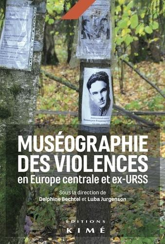MUSEOGRAPHIE DES VIOLENCES EN EUROPE CENTRALE