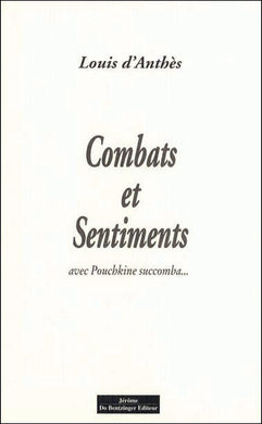 COMBATS ET SENTIMENTS