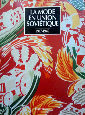 LA MODE EN UNION SOVIETIQUE 1917-1945