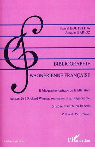 BIBLIOGRAPHIE WAGNERIENNE FRANCAISE