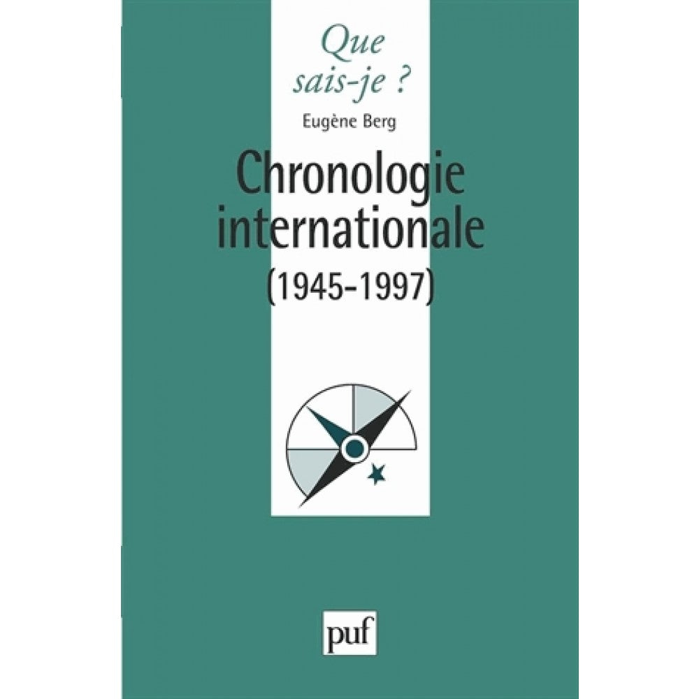 CHRONOLOGIE INTERNATIONALE (1945-1997)