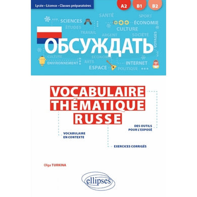 VOCABULAIRE THEMATIQUE RUSSE