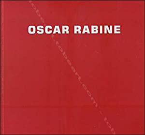 OSCAR RABINE. FORTY YEARS ONE