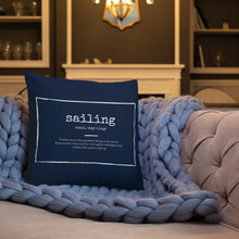 Load image into Gallery viewer, Scatter Cushion - Funny Sailing Definition - Navy