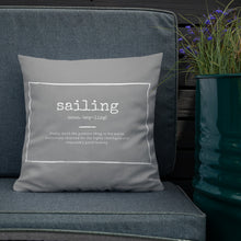 Load image into Gallery viewer, Scatter Cushion - Funny Sailing Definition - Grey