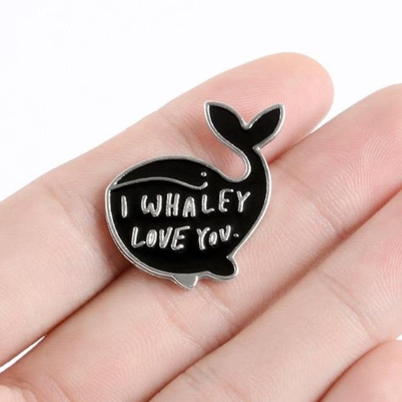 I Whaley Love You - Pin Badge