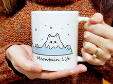 Load image into Gallery viewer, Cat Mug - Meowtain Life