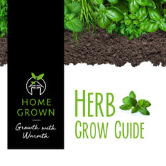 Herb Grow Guide