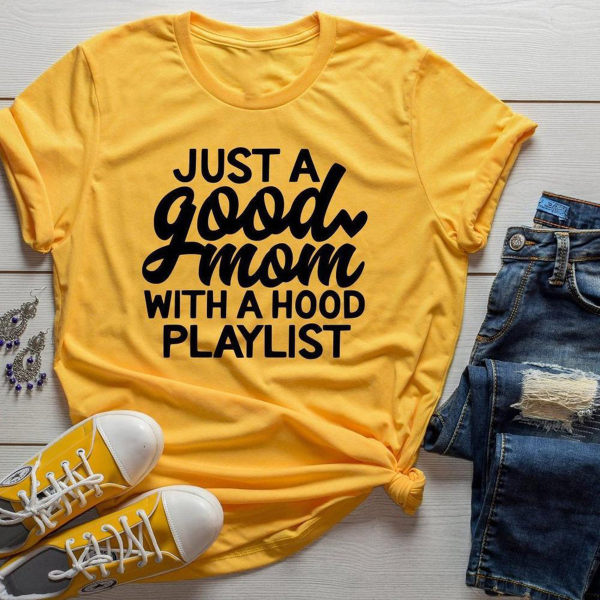 Just a Good Mom with Hood Playlist Mom Life Shirt