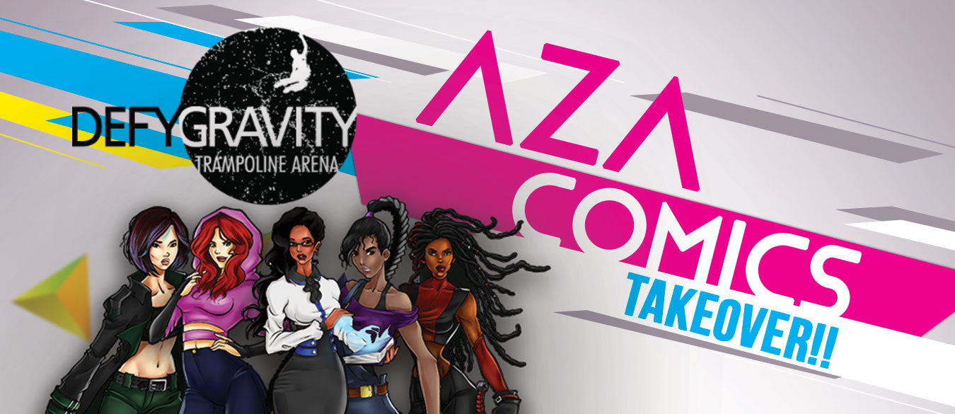 Defy Gravity Aza Comics Takeover