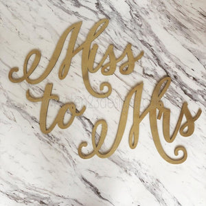 "Wooden ""Miss to Mrs"" sign"