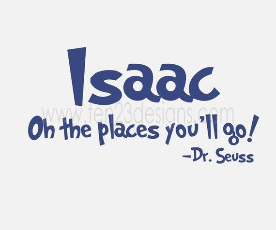 Personalized Oh the Places You'll Go - Dr Seuss Quote - Wall Decal