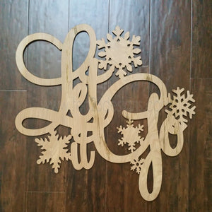 Let It Go - Frozen Inspired Wooden Sign