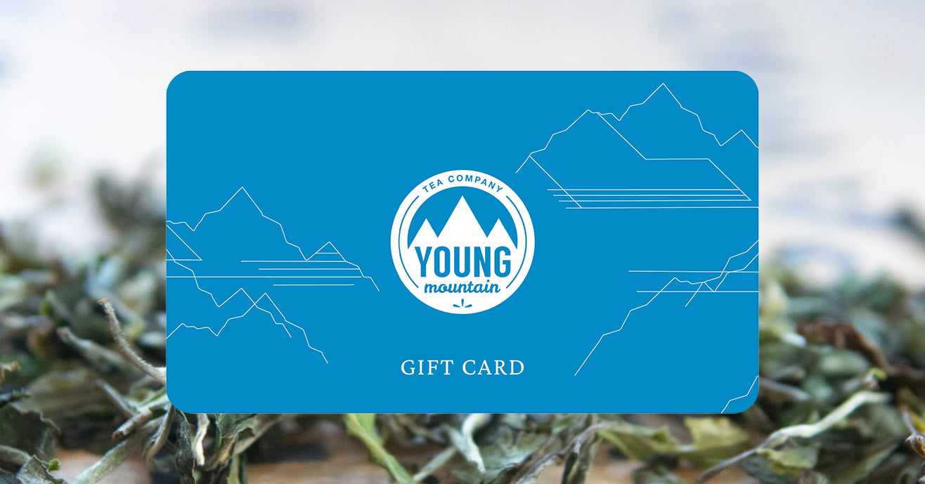 Young Mountain Tea Gift Card