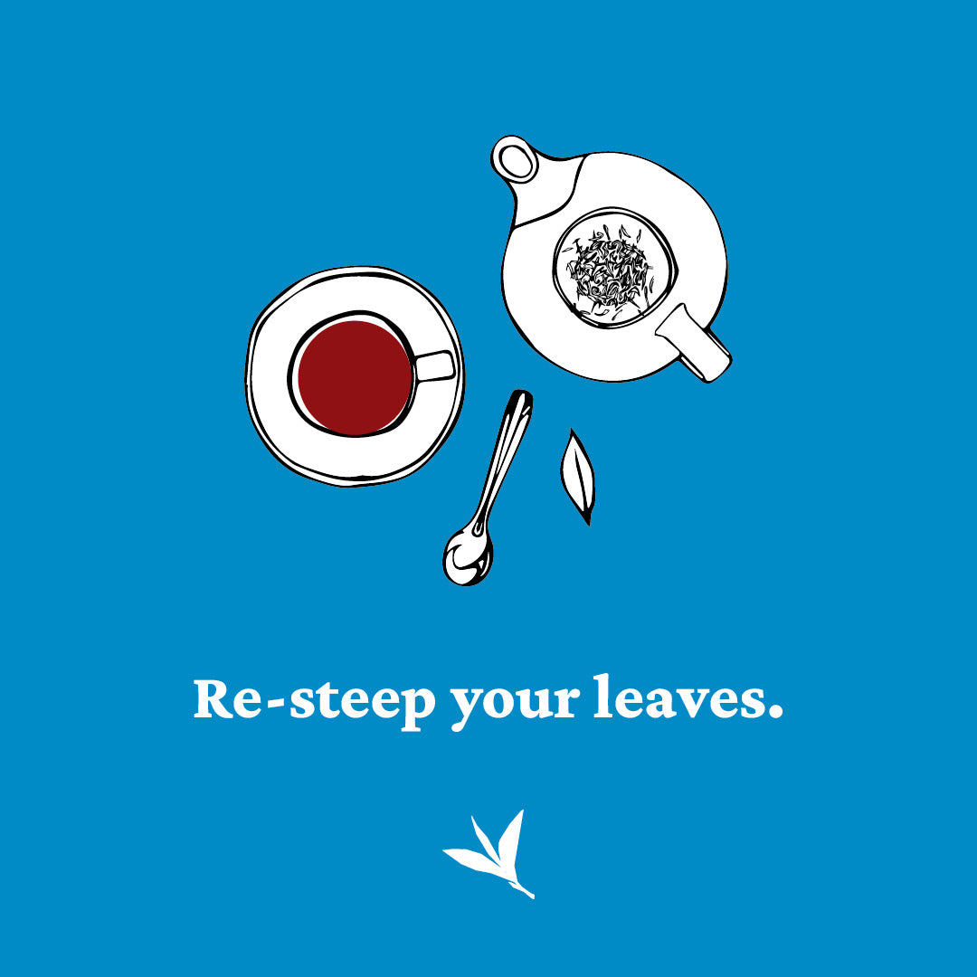 resteep your tea