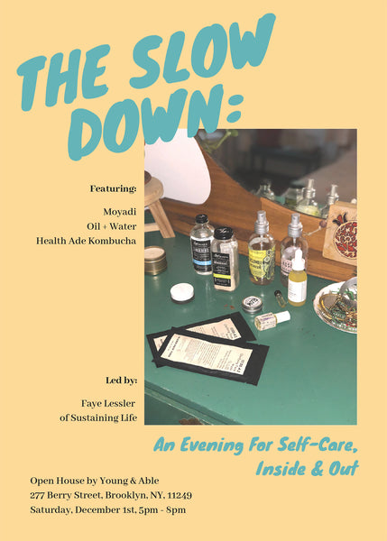 12/1 The Slow Down: An Evening For Self Care Inside & Out
