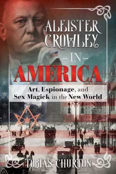 Alester Crowley in America (hc) by Tobias Churton