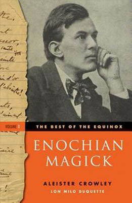 Best of the Equinox Vol 1 Enochian Magick by Alester Crowley