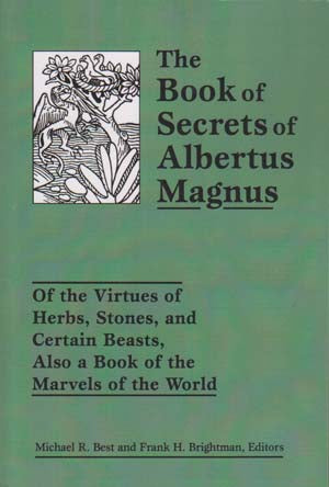 Book of Secrets of Albertus Magnus by Best & Brightman