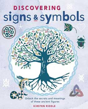 Discovering Signs & Symbols by Kirsten Riddle