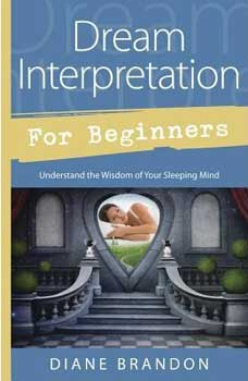 Dream Interpretation for Beginners by Diane Brandon