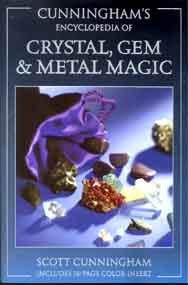 Ency. of Crystal, Gem and Metal Magic by Scott Cunningham