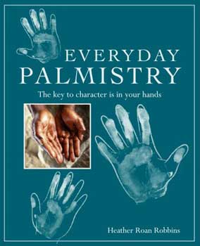 Everyday Palmistry by Heather Roan Robbins
