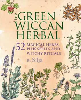 Green Wiccan Herbal by Silja
